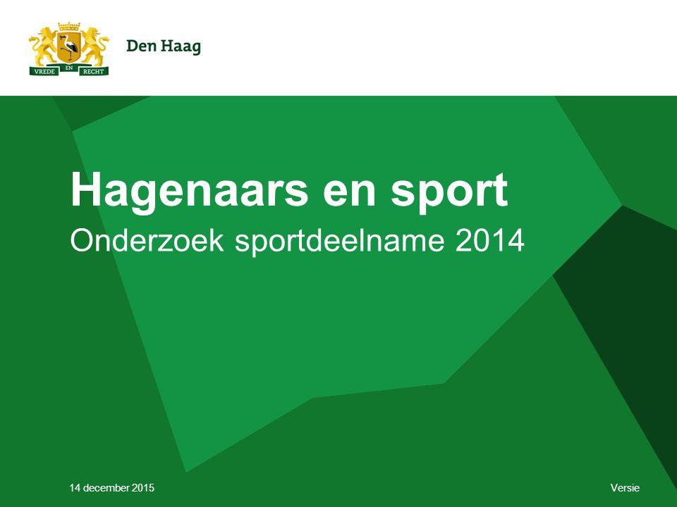 Hagenaars en sport Onderzoek sportdeelname 2014 14 december 2015 Versie