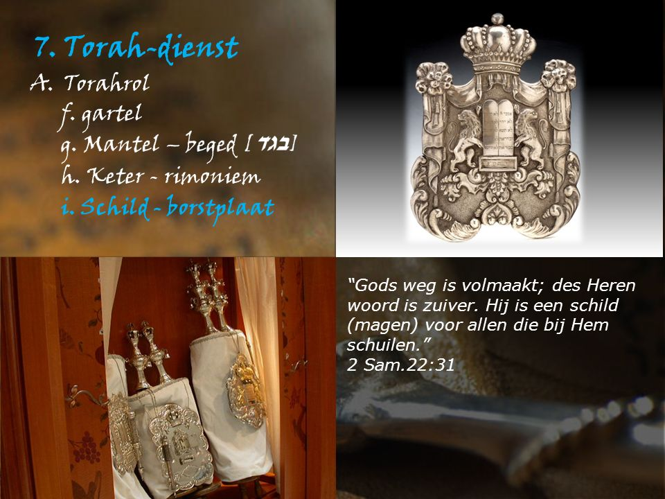 7. Torah-dienst A.Torahrol h. Keter - rimoniem i.