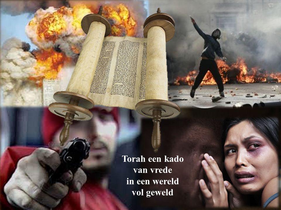 7. Torah-dienst Torah een kado van vrede in een wereld vol geweld
