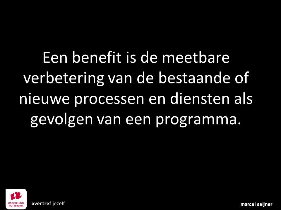 Een benefit is de meetbare verbetering van de bestaande of nieuwe processen en diensten als gevolgen van een programma. marcel seijner