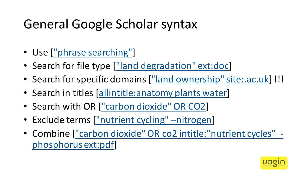 General Google Scholar syntax Use [