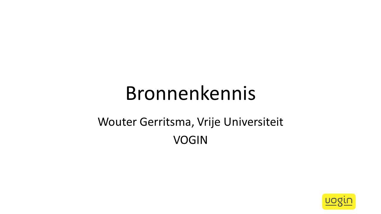 Bronnenkennis Wouter Gerritsma, Vrije Universiteit VOGIN