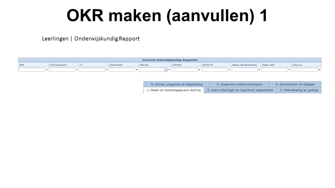 OKR maken (aanvullen) 1 Leerlingen | Onderwijskundig Rapport