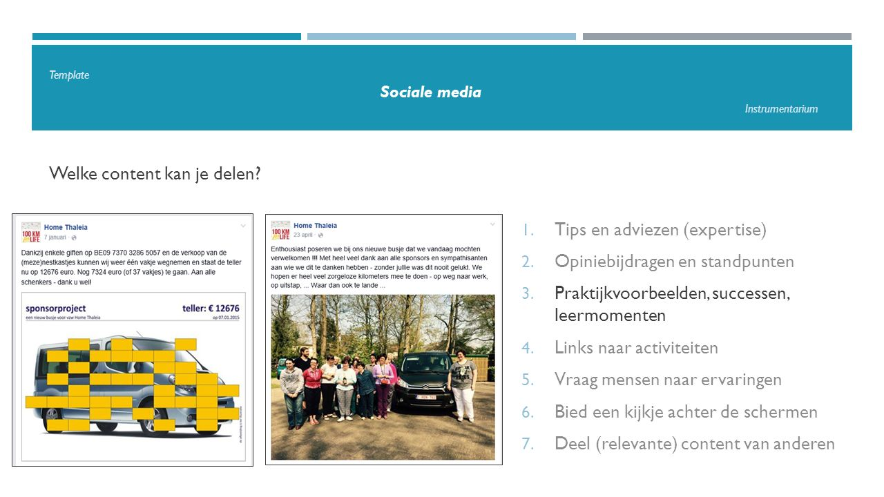 Template Sociale media Instrumentarium Welke content kan je delen.