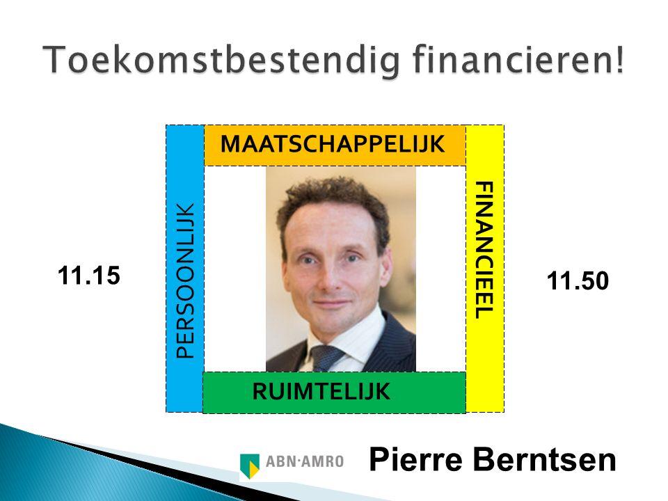 MST Pierre Berntsen BESTENDIG MAATSCHAPPELIJK FINANCIEEL PERSOONLIJK RUIMTELIJK CONTINUÏTEIT 11.15 11.50
