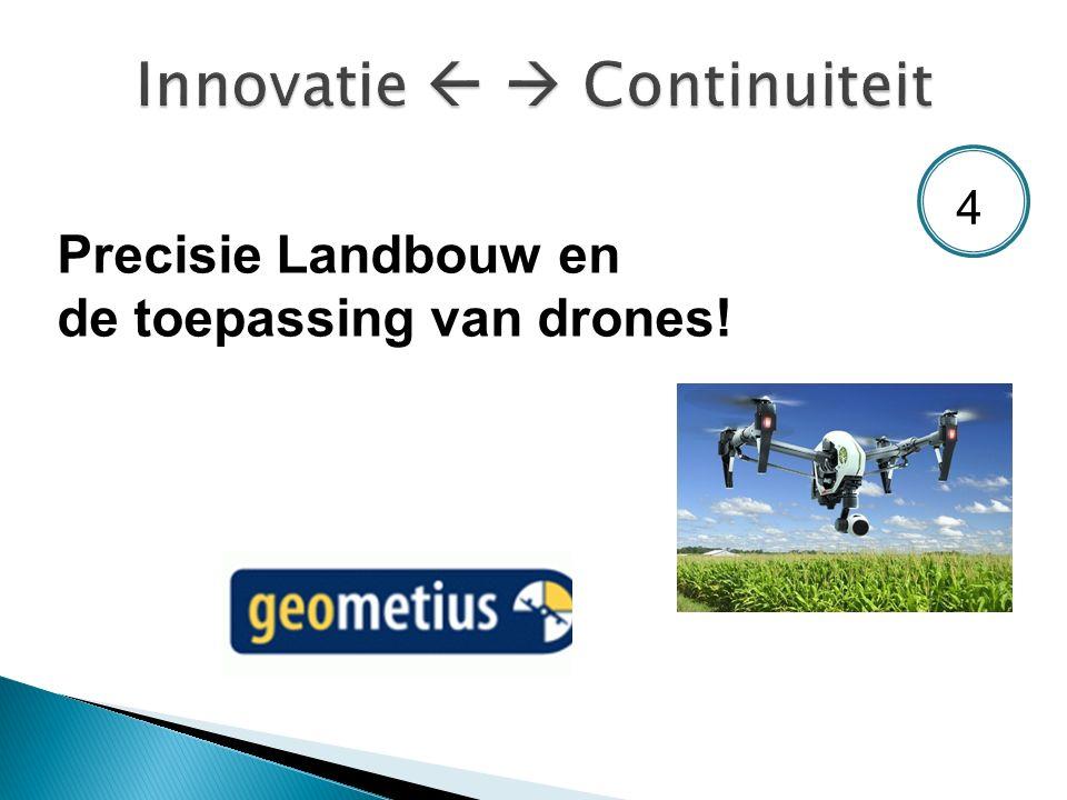 Precisie Landbouw en de toepassing van drones! 4