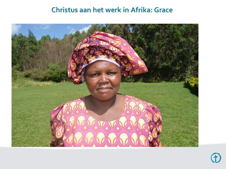 Christus aan het werk in Afrika: Grace