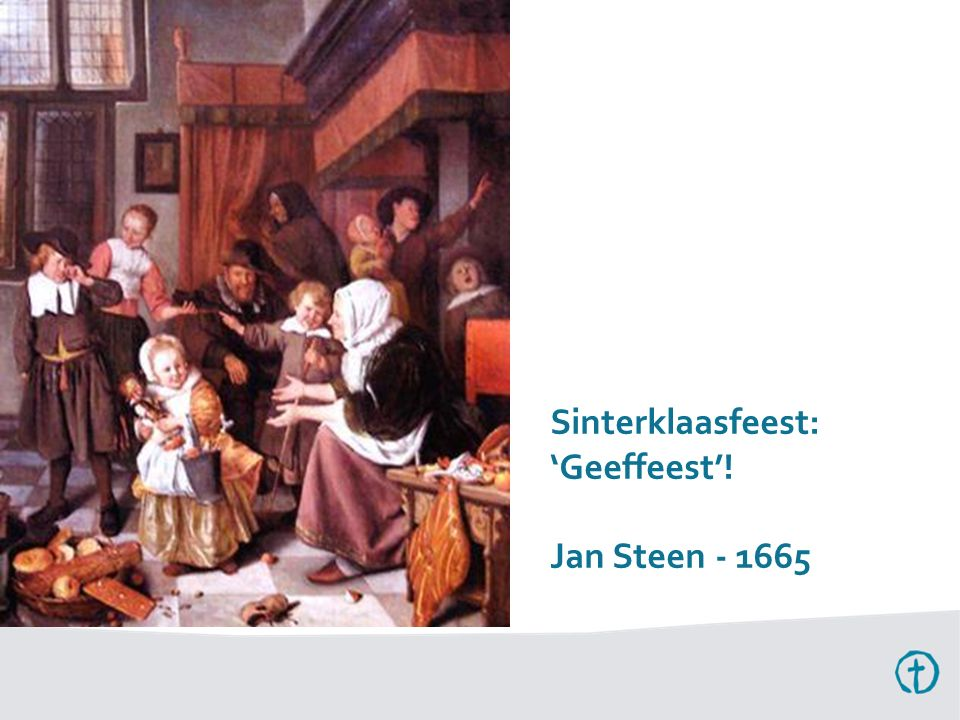 Sinterklaasfeest: 'Geeffeest'! Jan Steen - 1665