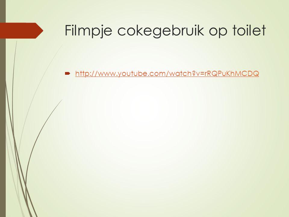 Filmpje cokegebruik op toilet  http://www.youtube.com/watch?v=rRQPuKhMCDQ http://www.youtube.com/watch?v=rRQPuKhMCDQ
