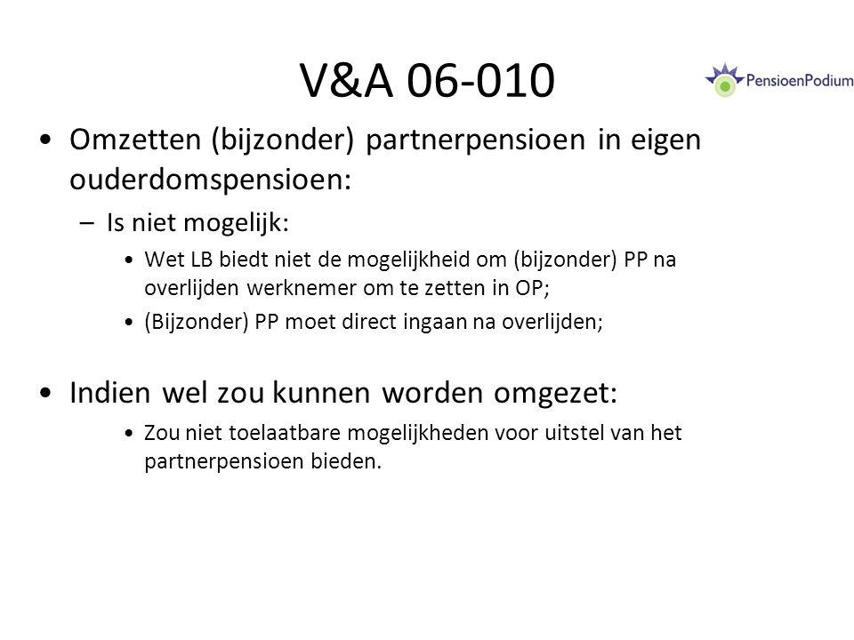 V&A 14-012 Aanpassen pensioenregeling per 1-1-2015: –Hoofdregel  tijdig aanpassen; of: Tijdig verzoek aan inspecteur cf.