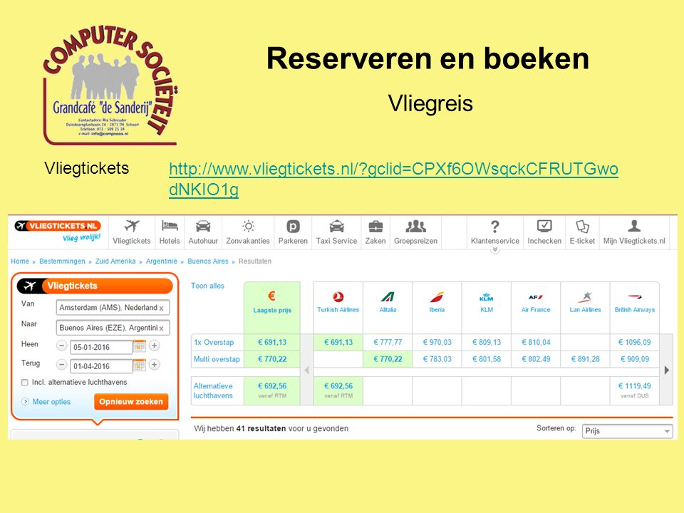 Reserveren en boeken Vliegreis Vliegtickets http://www.vliegtickets.nl/?gclid=CPXf6OWsqckCFRUTGwo dNKIO1g