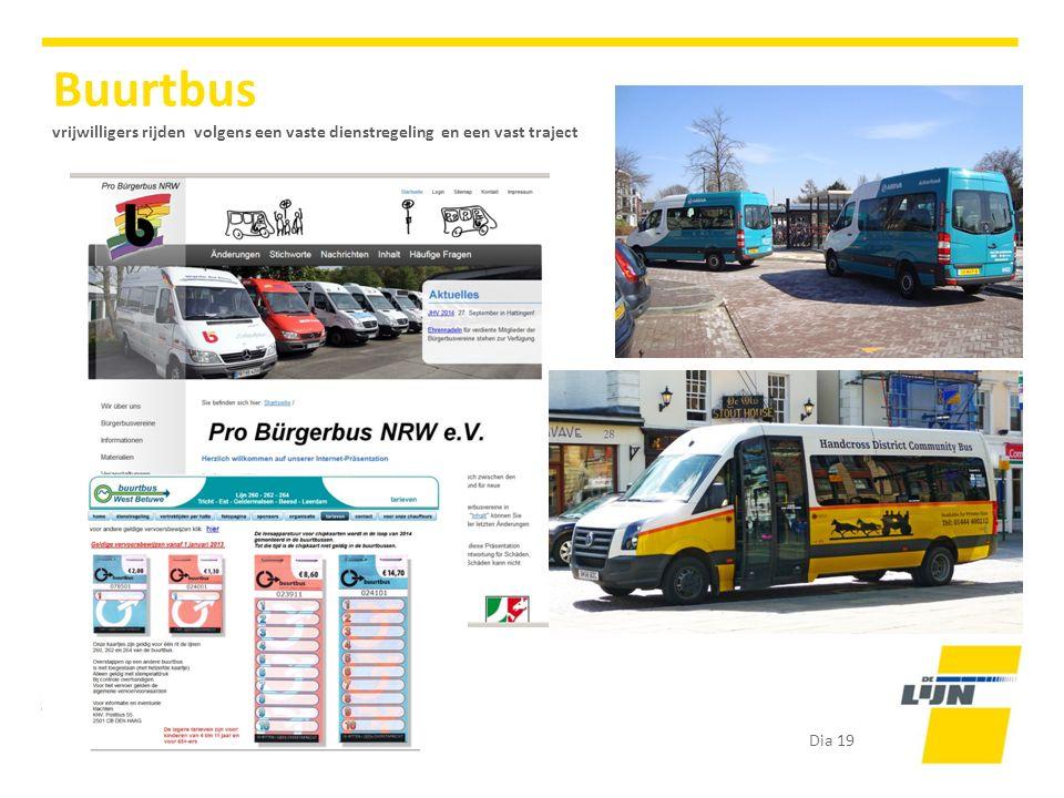Dia 19 Buurtbus vrijwilligers rijden volgens een vaste dienstregeling en een vast traject