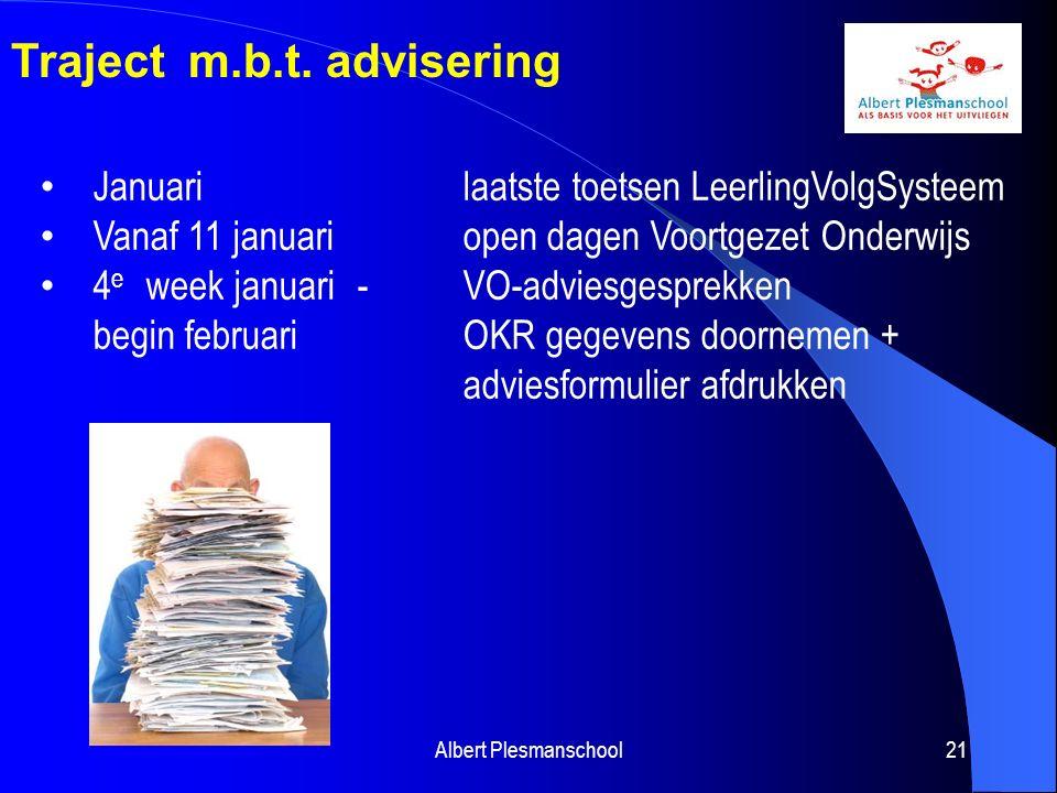 Albert Plesmanschool22 Traject m.b.t.