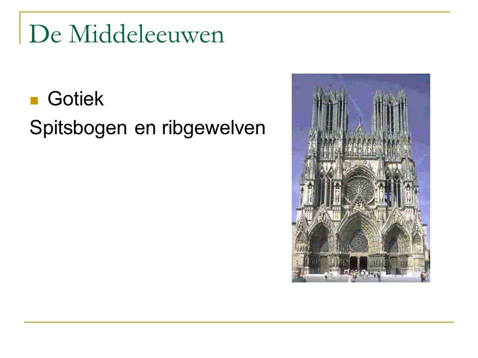 De Middeleeuwen Gotiek Spitsbogen en ribgewelven