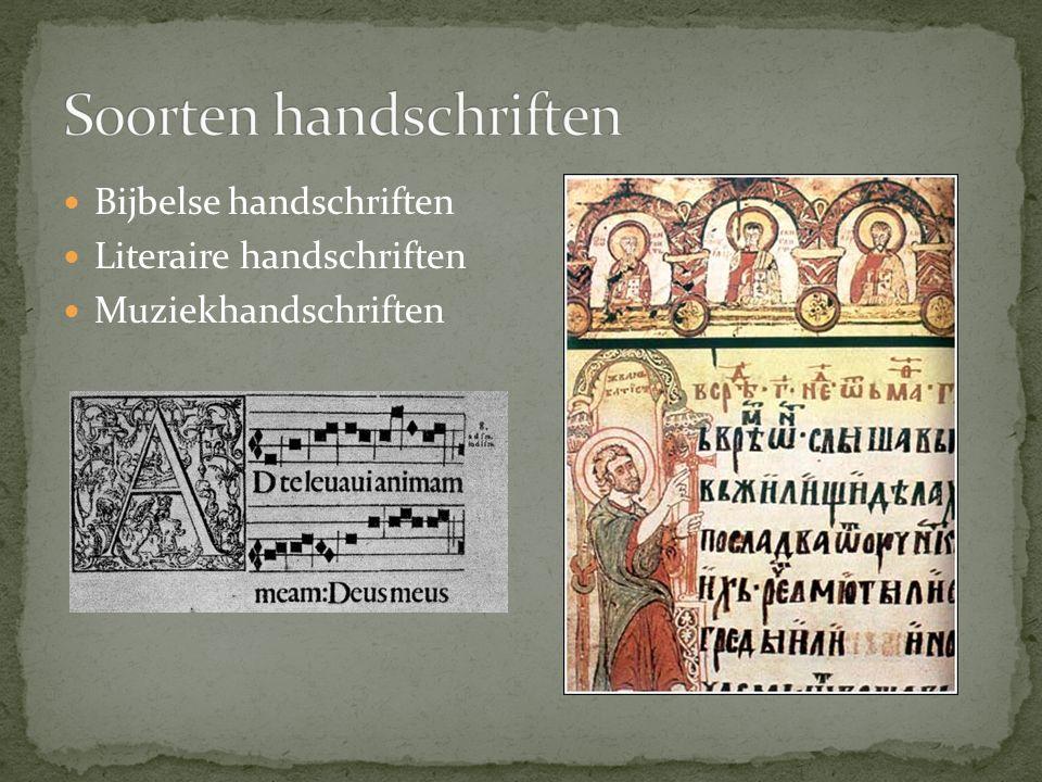 Bijbelse handschriften Literaire handschriften Muziekhandschriften