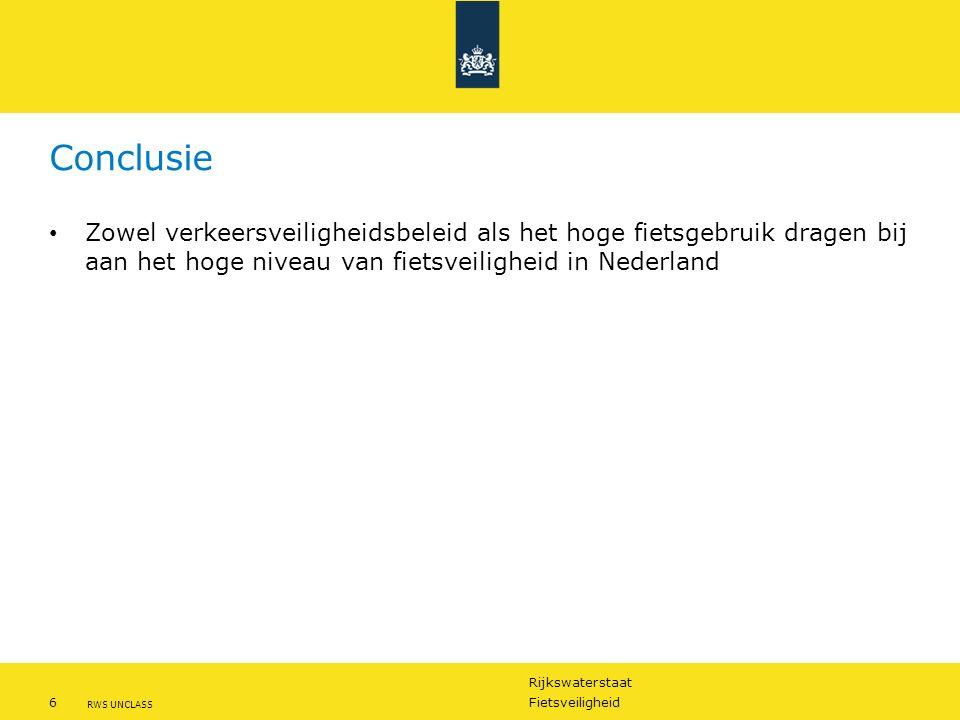 Rijkswaterstaat 6Fietsveiligheid RWS UNCLASS Conclusie Zowel verkeersveiligheidsbeleid als het hoge fietsgebruik dragen bij aan het hoge niveau van fietsveiligheid in Nederland