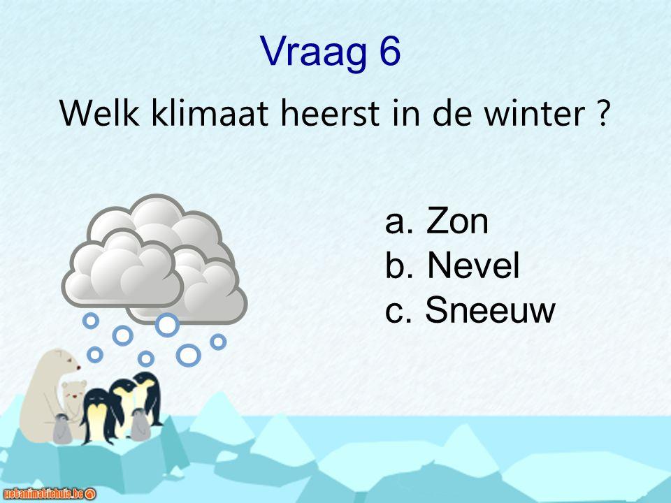 Hoe heet de bewoner van de Noordpol ? Vraag 16 a. Indiaan b. Yeti c. Eskimo