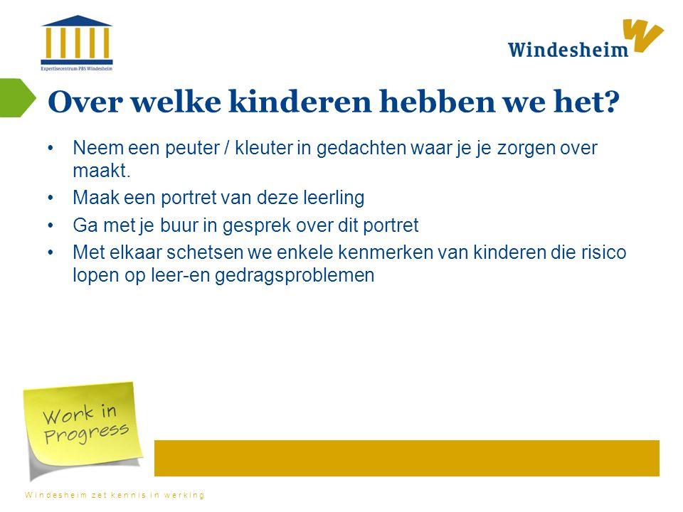 Windesheim zet kennis in werking Over welke kinderen hebben we het.