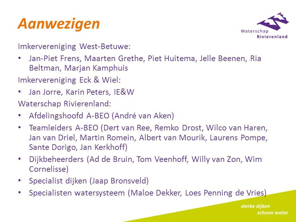 Aanwezigen Imkervereniging West-Betuwe: Jan-Piet Frens, Maarten Grethe, Piet Huitema, Jelle Beenen, Ria Beltman, Marjan Kamphuis Imkervereniging Eck &