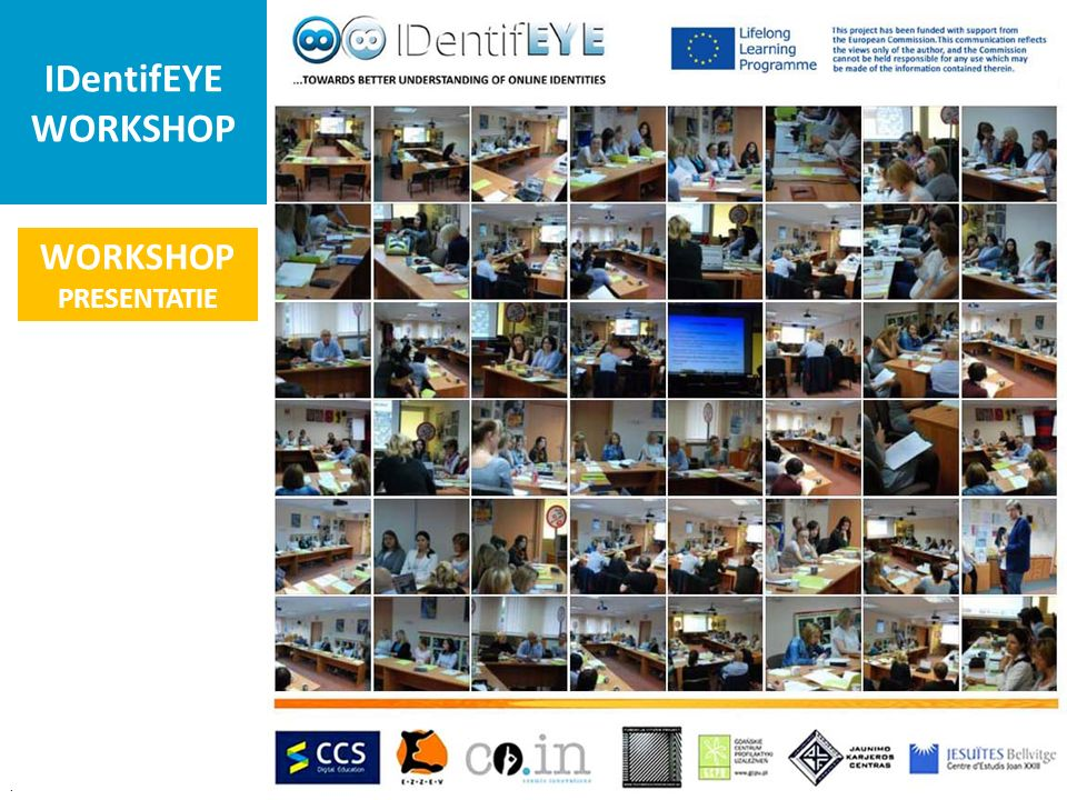 IDentifEYE WORKSHOP. This project has been funded with support from the European Commission.