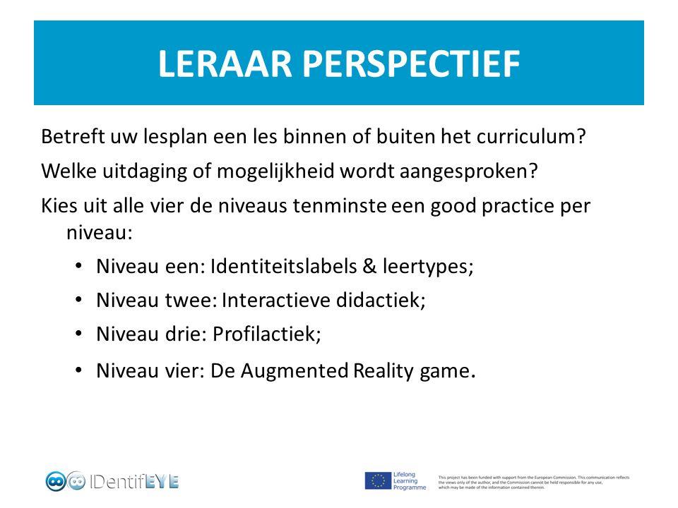 LERAAR PERSPECTIEF Betreft uw lesplan een les binnen of buiten het curriculum.
