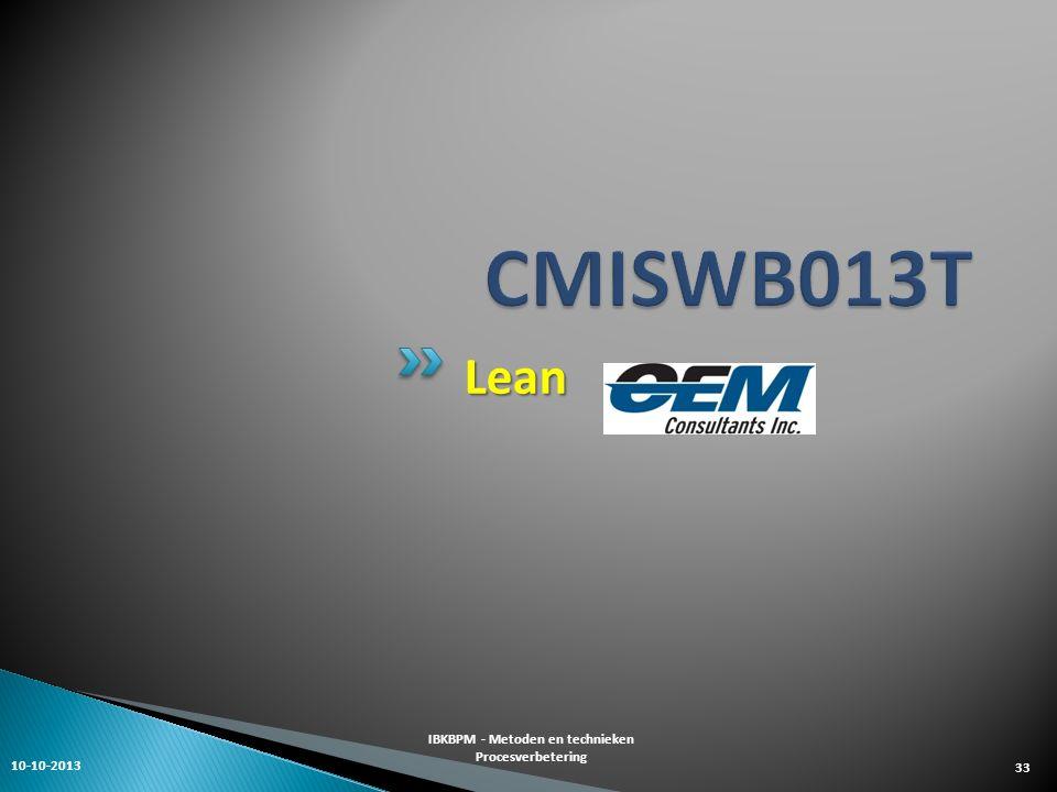 Lean 10-10-2013 IBKBPM - Metoden en technieken Procesverbetering 33
