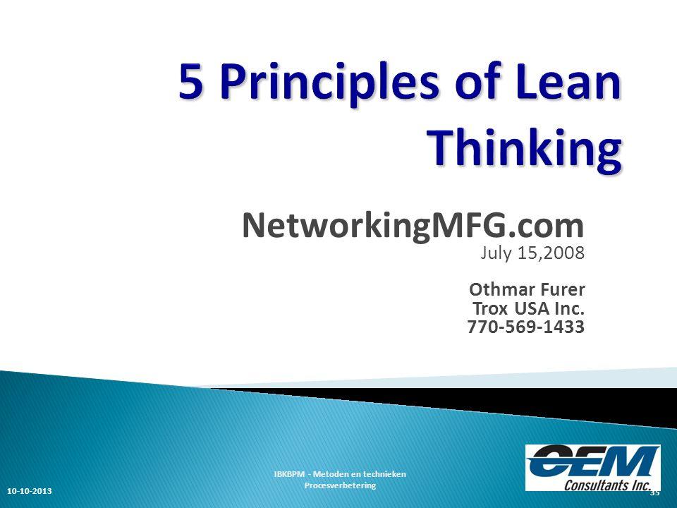 …Just Do It 10-10-2013 IBKBPM - Metoden en technieken Procesverbetering 36 2 presentaties van Lean door andere organisaties: Quality Toolbox.com