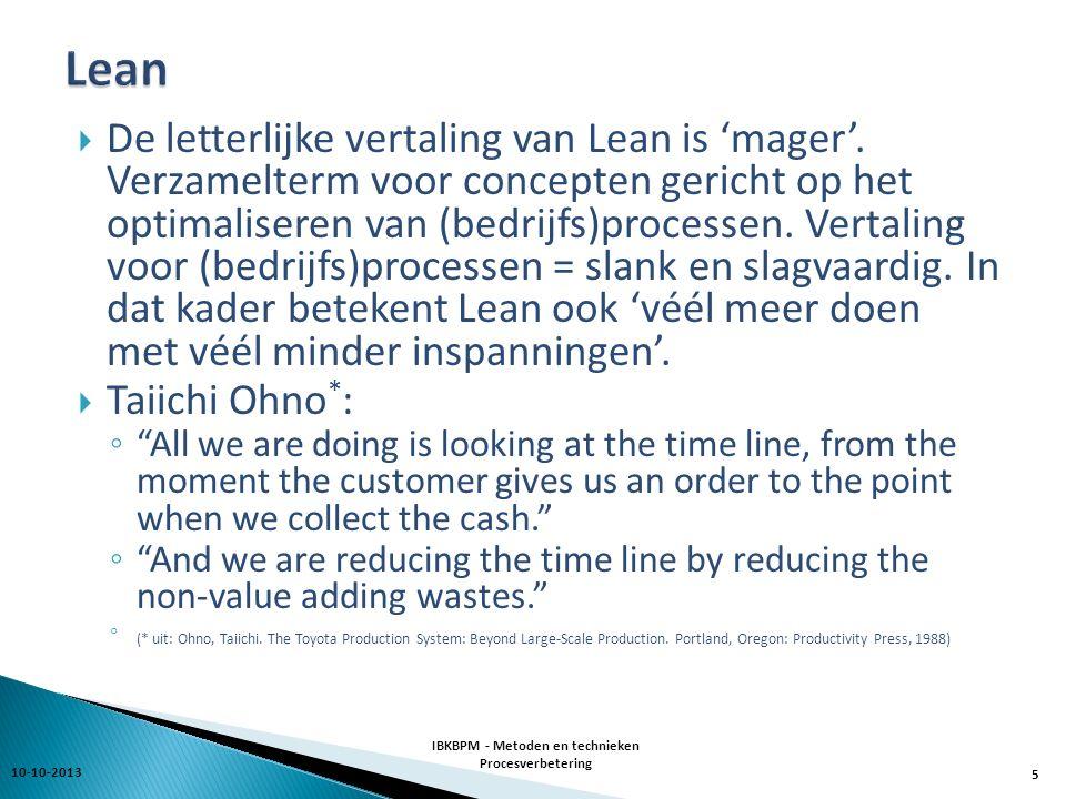  De letterlijke vertaling van Lean is 'mager'.