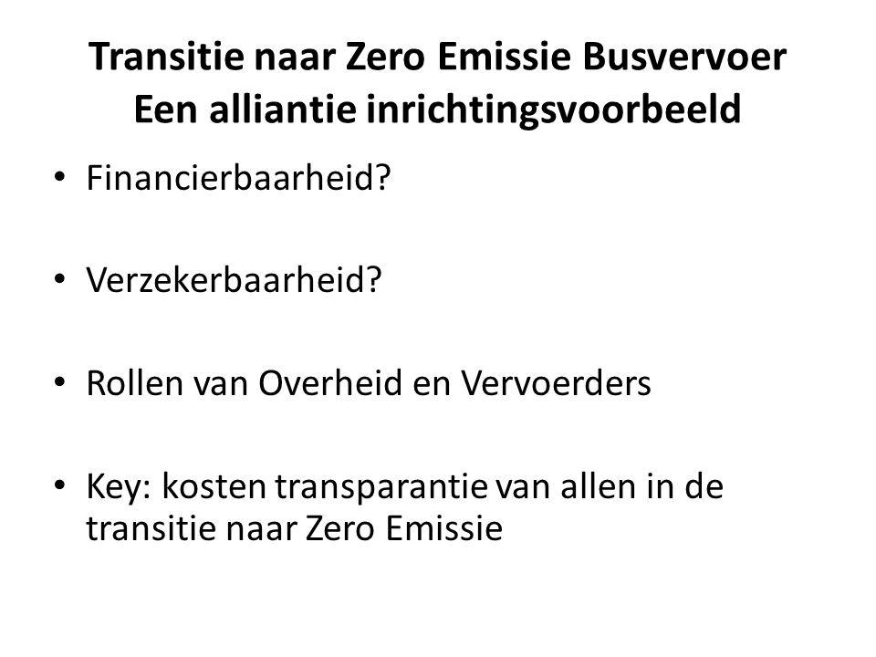 Transitie naar Zero Emissie Busvervoer Een alliantie inrichtingsvoorbeeld Financierbaarheid.