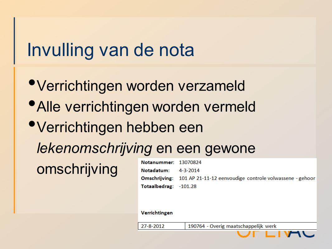 Landelijke invulling Lekenomschrijvingen centraal vastgesteld Brieven vanuit de verzekeraars Vanaf 1 juni (OpenAC v2.008)