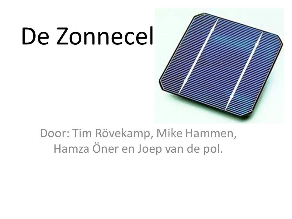 De Zonnecel. Door: Tim Rövekamp, Mike Hammen, Hamza Öner en Joep van de pol.