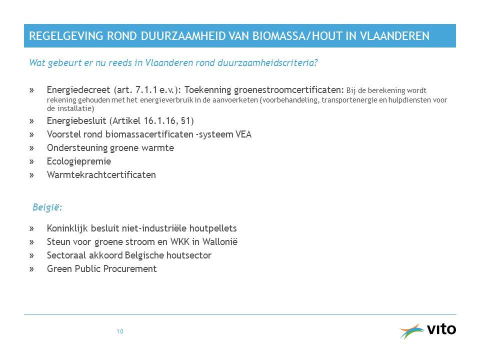 REGELGEVING ROND DUURZAAMHEID VAN BIOMASSA/HOUT IN VLAANDEREN »Energiedecreet (art.