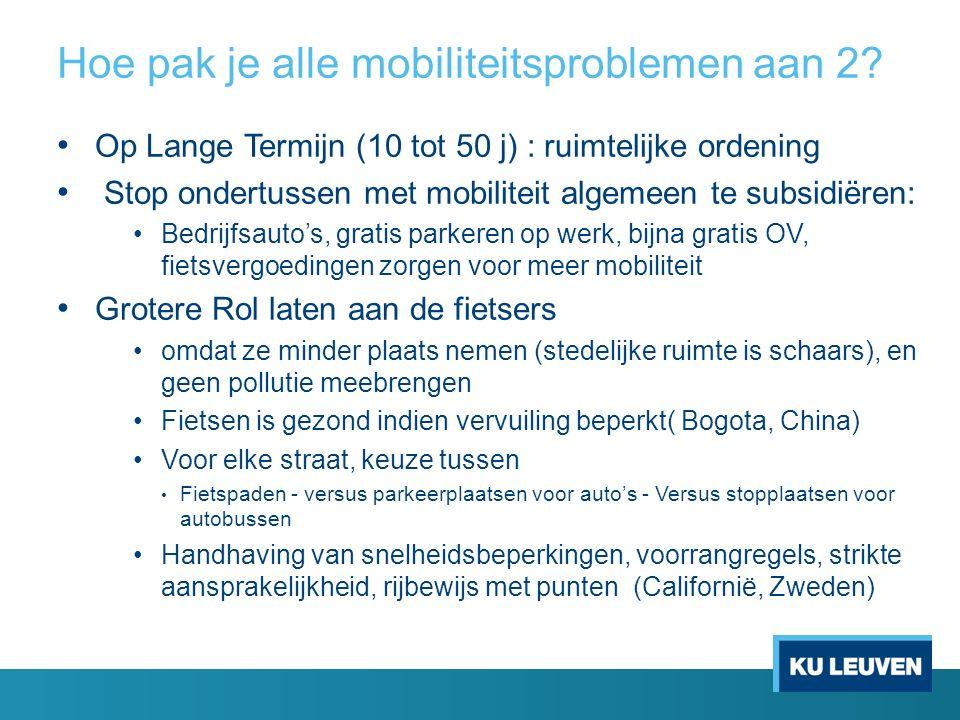 Hoe pak je alle mobiliteitsproblemen aan 2.