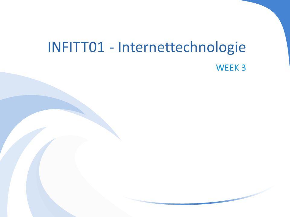 INFITT01 - Internettechnologie WEEK 3