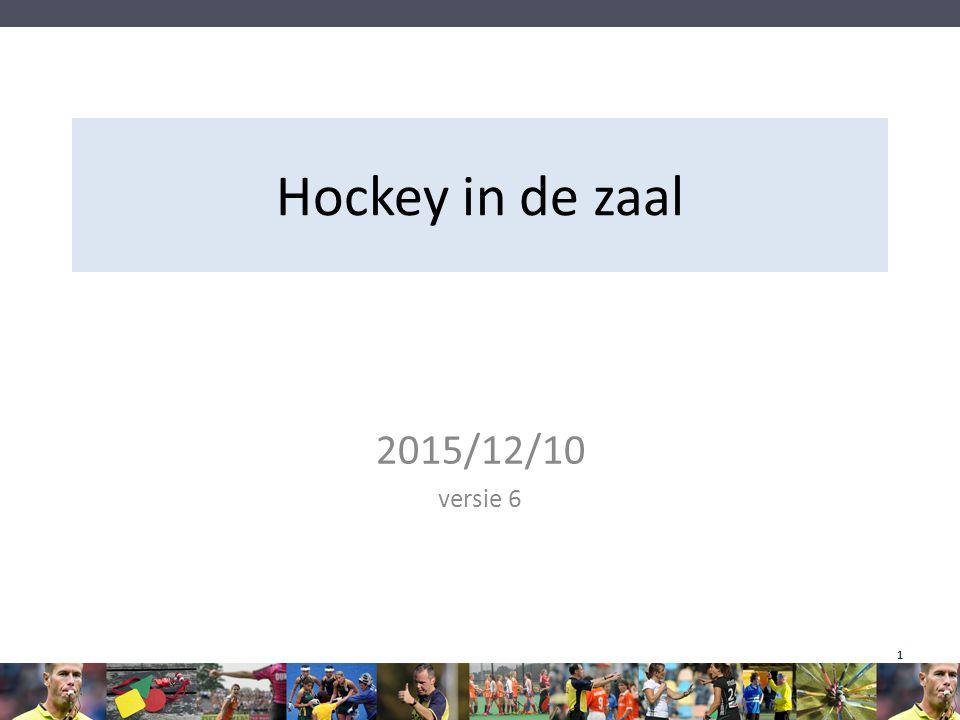 Hockey in de zaal 2015/12/10 versie 6 1