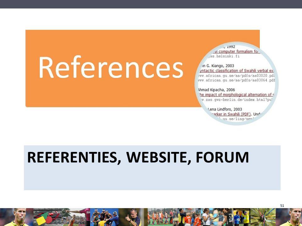 REFERENTIES, WEBSITE, FORUM 51