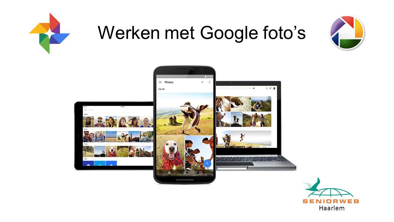 Haarlem Werken met Google foto's