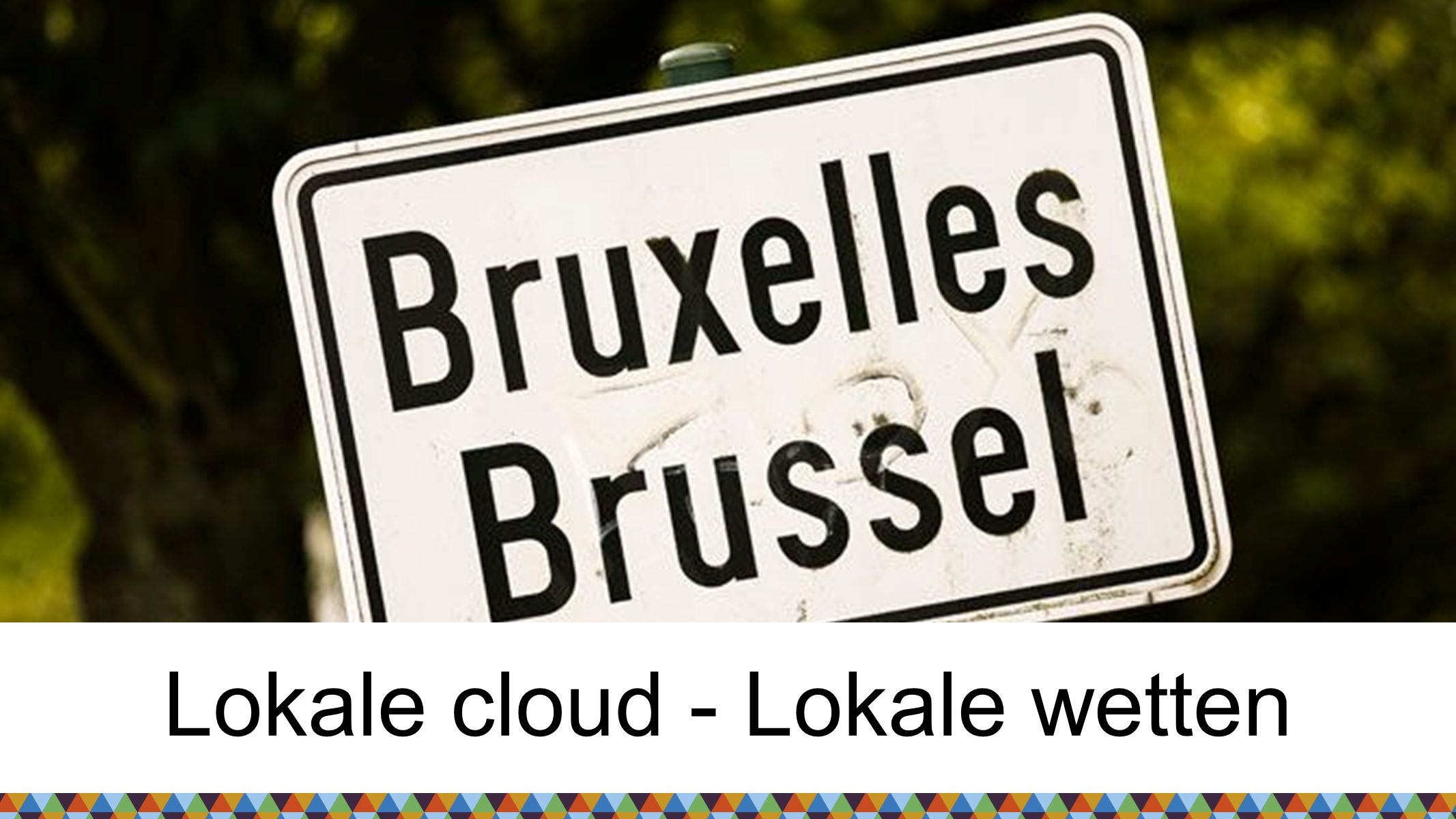 Lokale cloud - Lokale wetten