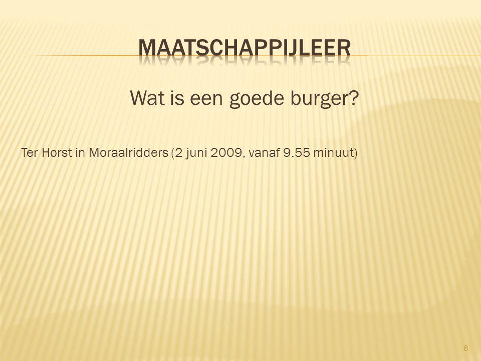 Ter Horst in Moraalridders (2 juni 2009, vanaf 9.55 minuut) 6