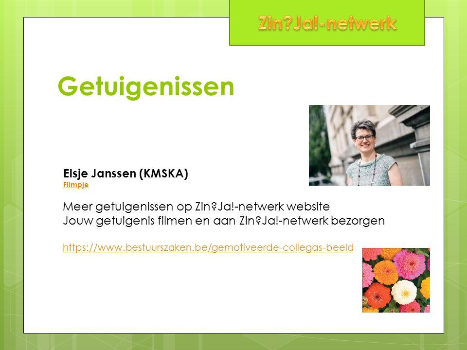 Getuigenissen Elsje Janssen (KMSKA) Filmpje Meer getuigenissen op Zin Ja!-netwerk website Jouw getuigenis filmen en aan Zin Ja!-netwerk bezorgen https://www.bestuurszaken.be/gemotiveerde-collegas-beeld
