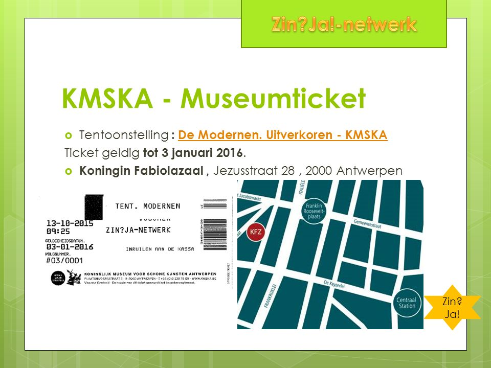 KMSKA - Museumticket  Tentoonstelling : De Modernen.