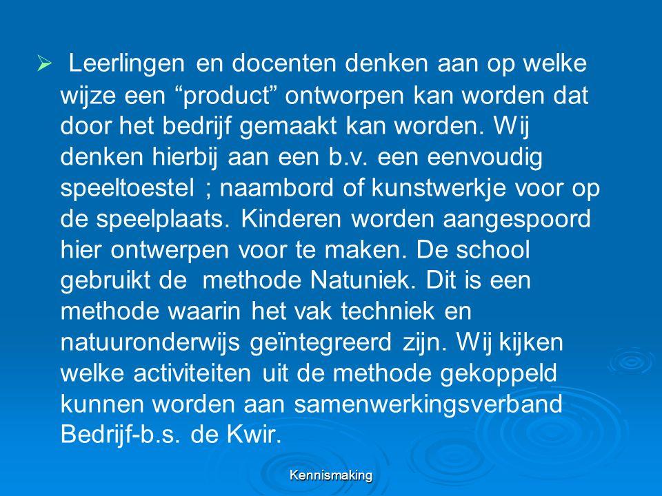   Leerlingen en docenten denken aan op welke wijze een product ontworpen kan worden dat door het bedrijf gemaakt kan worden.