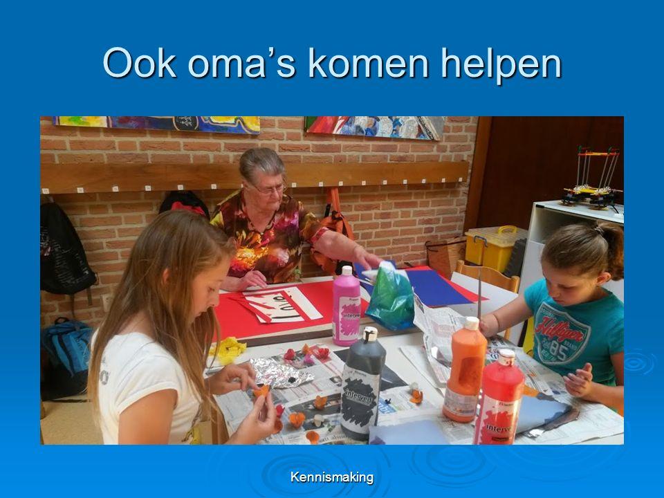 Ook oma's komen helpen Kennismaking