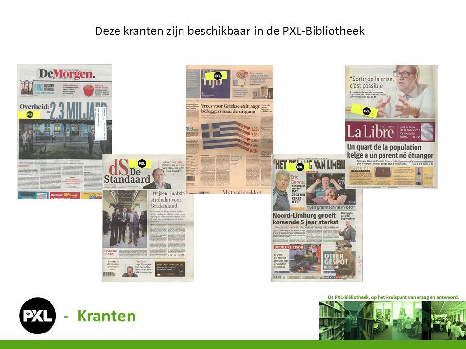 - Kranten Deze kranten zijn beschikbaar in de PXL-Bibliotheek