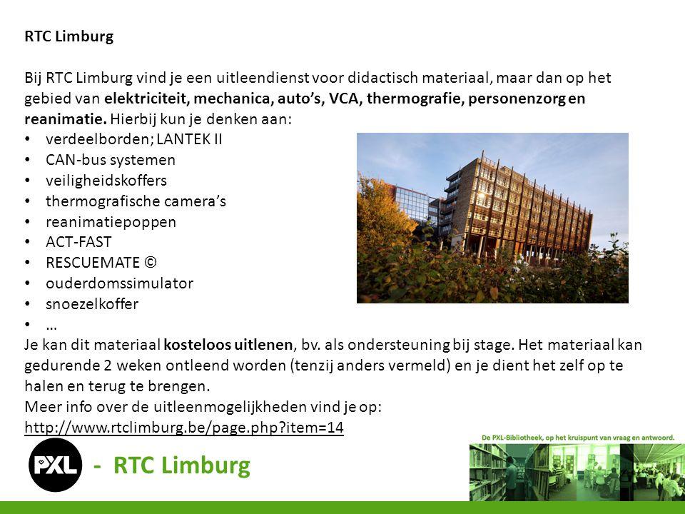 RTC Limburg Bij RTC Limburg vind je een uitleendienst voor didactisch materiaal, maar dan op het gebied van elektriciteit, mechanica, auto's, VCA, thermografie, personenzorg en reanimatie.