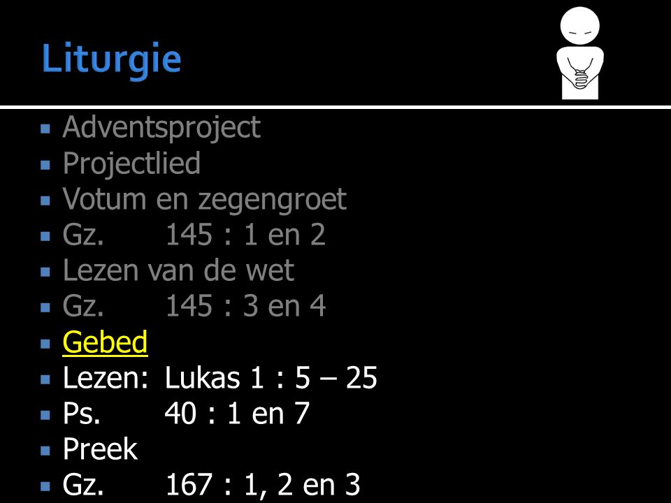  Adventsproject  Projectlied  Votum en zegengroet  Gz.