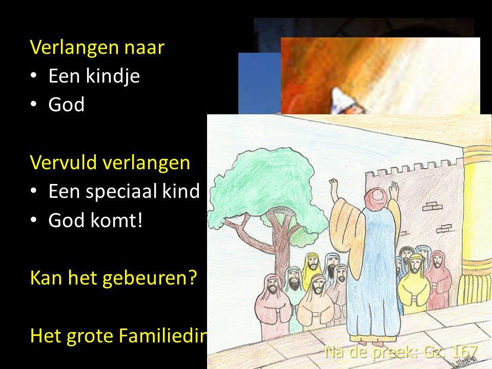Verlangen naar Een kindje God Vervuld verlangen Een speciaal kind God komt.
