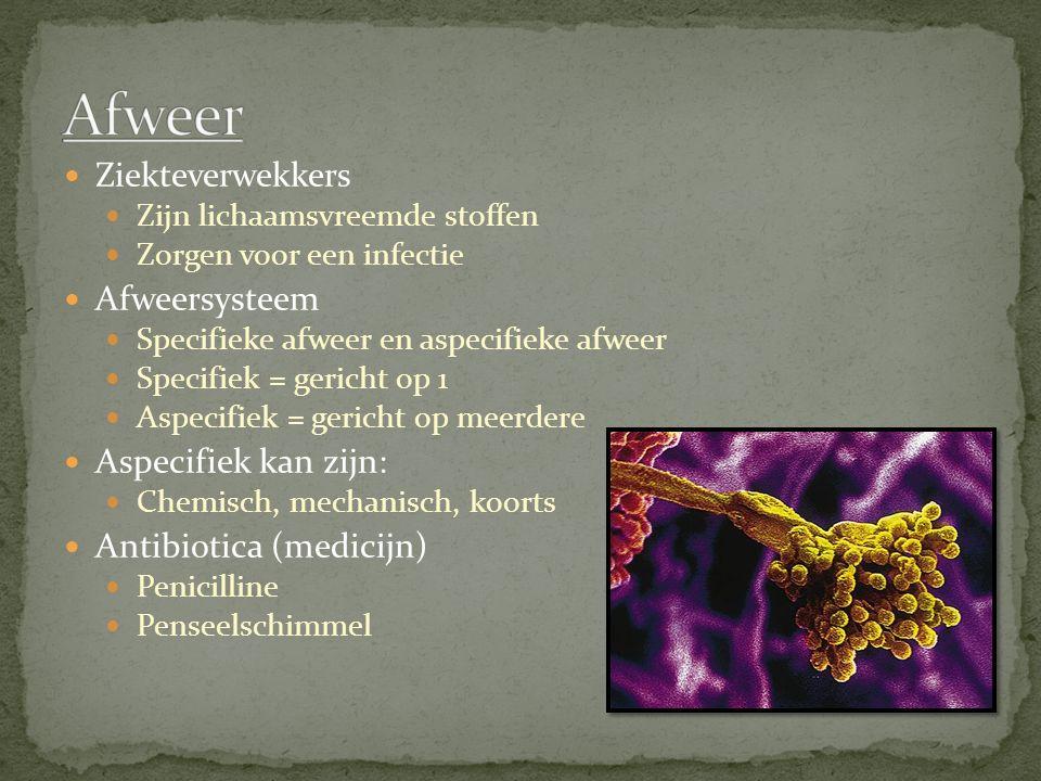 Ziekteverwekkers Zijn lichaamsvreemde stoffen Zorgen voor een infectie Afweersysteem Specifieke afweer en aspecifieke afweer Specifiek = gericht op 1