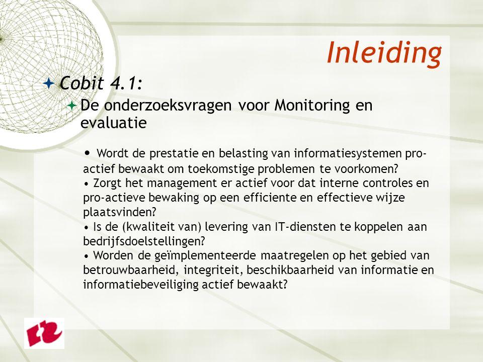 Opdracht 2  Beantwoord de onderzoeksvragen voor het Cobit-domein Verwerving en implementatie.