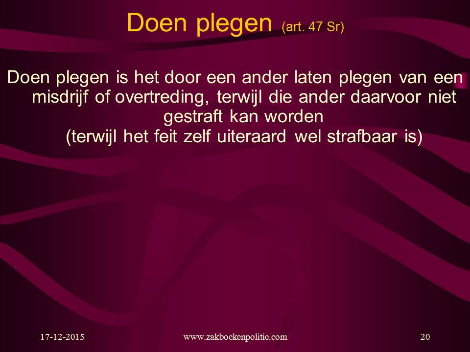 17-12-2015www.zakboekenpolitie.com20 Doen plegen (art.